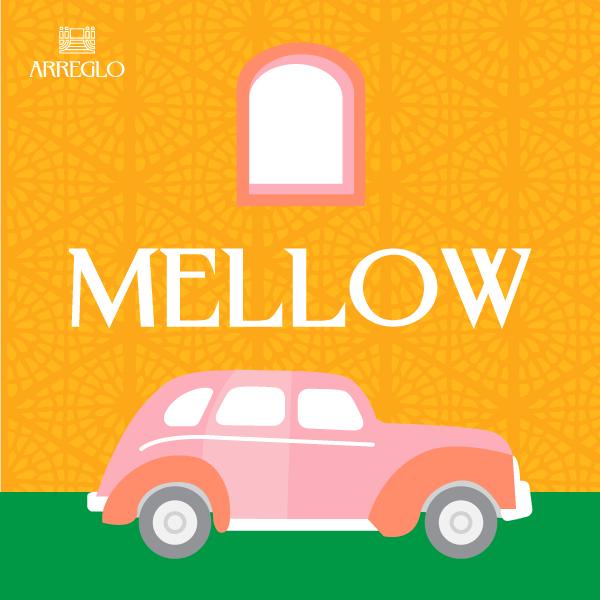 Mellow - Arreglo Entertainment - Playlist