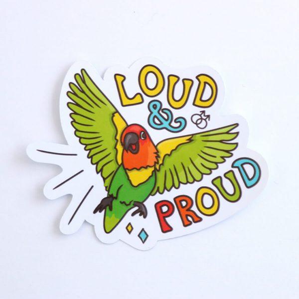 Loud & Proud (Gay) Sticker | Birdseye View (Top) | Ash Robertson Design