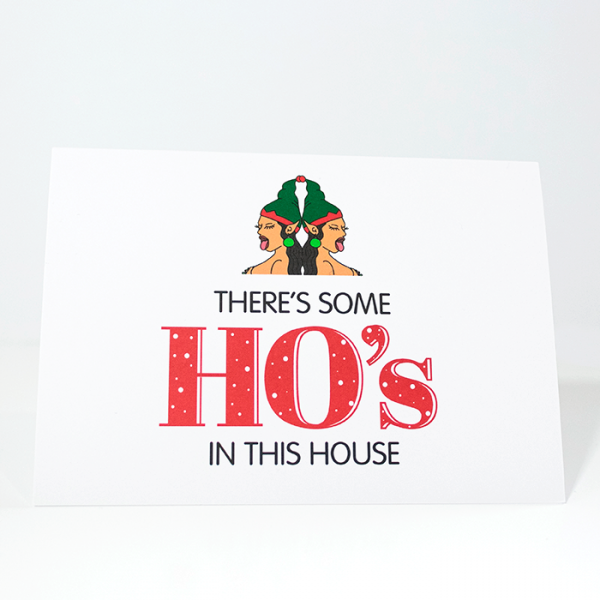 There's Some Ho's in This House | Front of Christmas Card | Ash Robertson Design