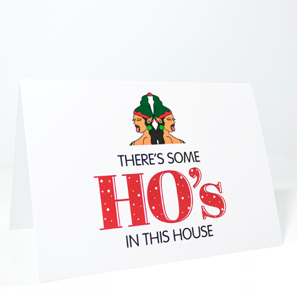 There's Some Ho's in This House | Side Angle of Christmas Card | Ash Robertson Design