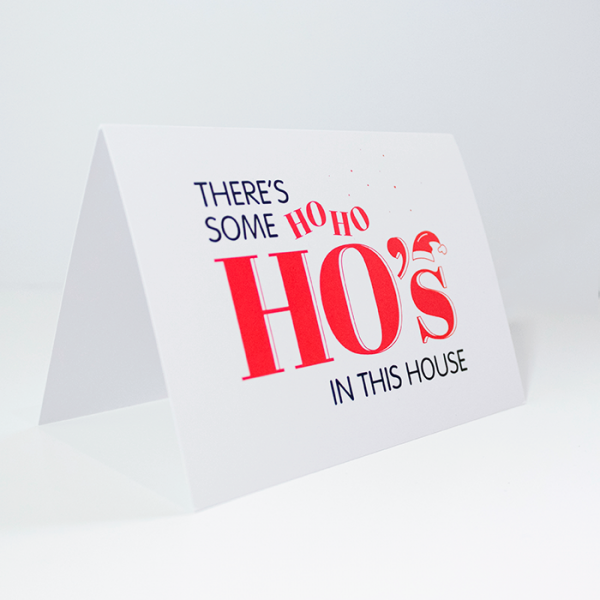There's Some HoHoHo's in This House | Side Angle of Christmas Card | Ash Robertson Design