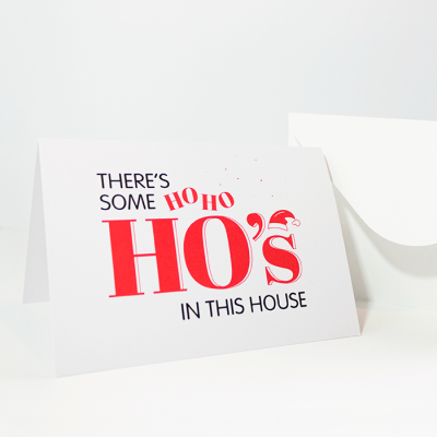 There's Some HoHoHo's in This House | Side Angle w/ Envelope of Christmas Card | Ash Robertson Design