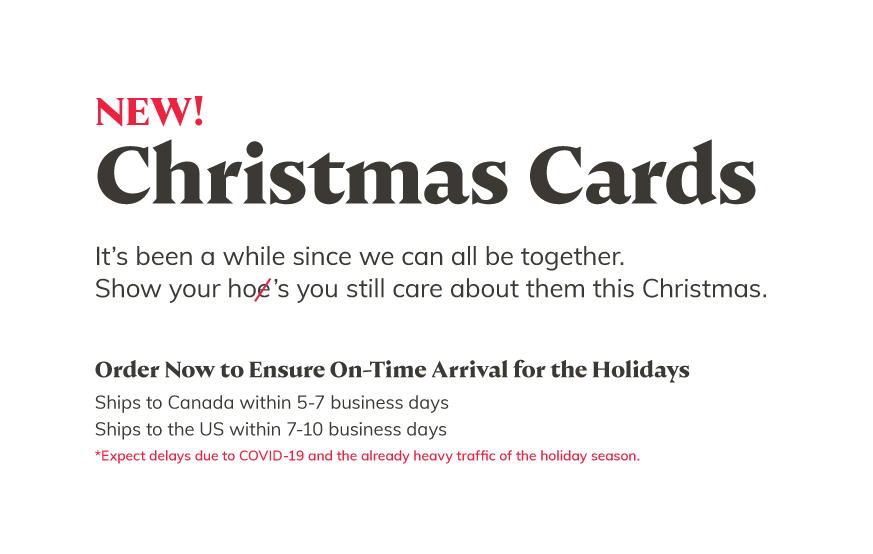 NEW Christmas Cards - Order Now to Ensure On-Time Arrival for the Holidays