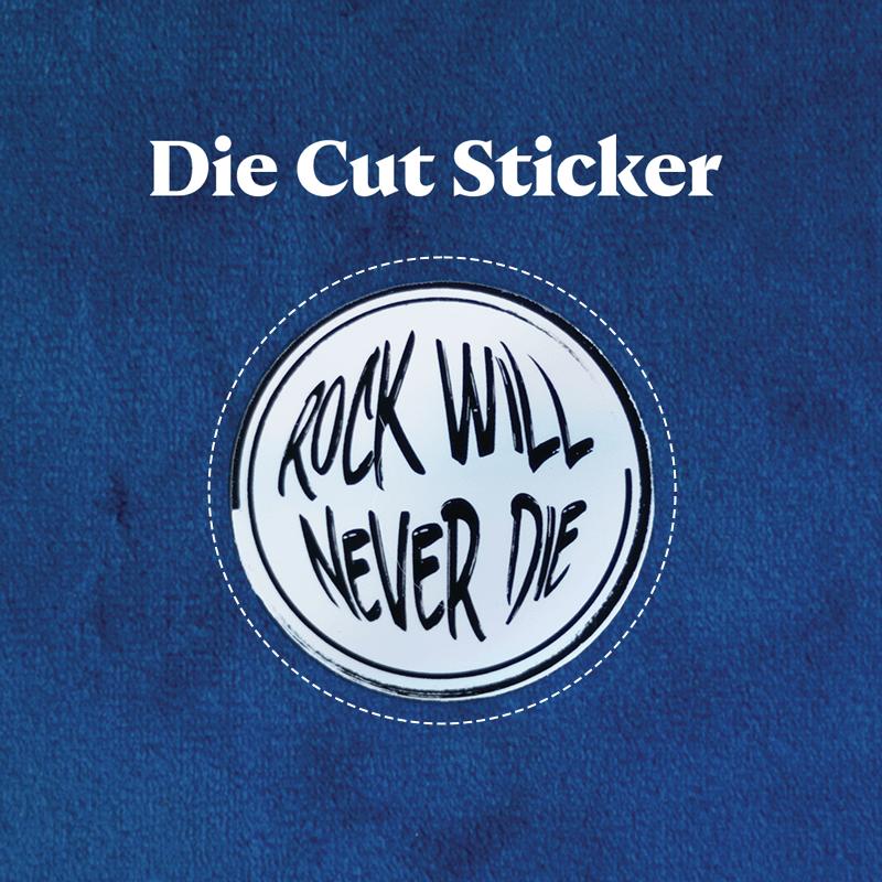 Die Cut Sticker - Rock Will Never Die Holographic